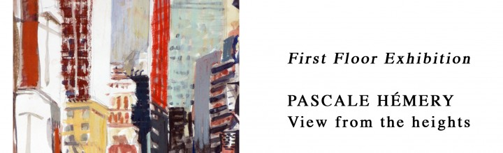 EXPOSITION PASCALE HEMERY FROM THE HEIGHTS